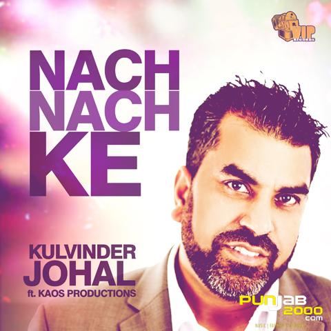 Kulvinder Johal ft Kaos Productions - Nach Nach Ke