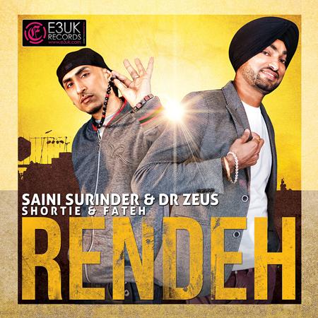 Saini Surinder & Dr Zeus team up on single 'Rendeh'