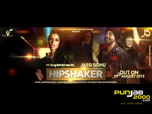 Jassi Sidhu ft Superwoman - HIPSHAKER