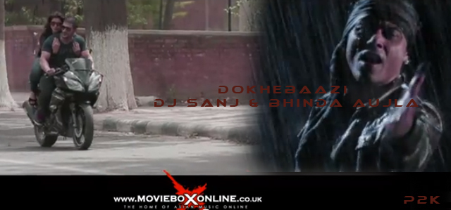 DOKHEBAAZI - OFFICIAL VIDEO - DJ SANJ & BHINDA AUJLA