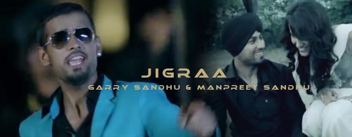JIGRAA - @GarrySandhu0404 & MANPREET SANDHU