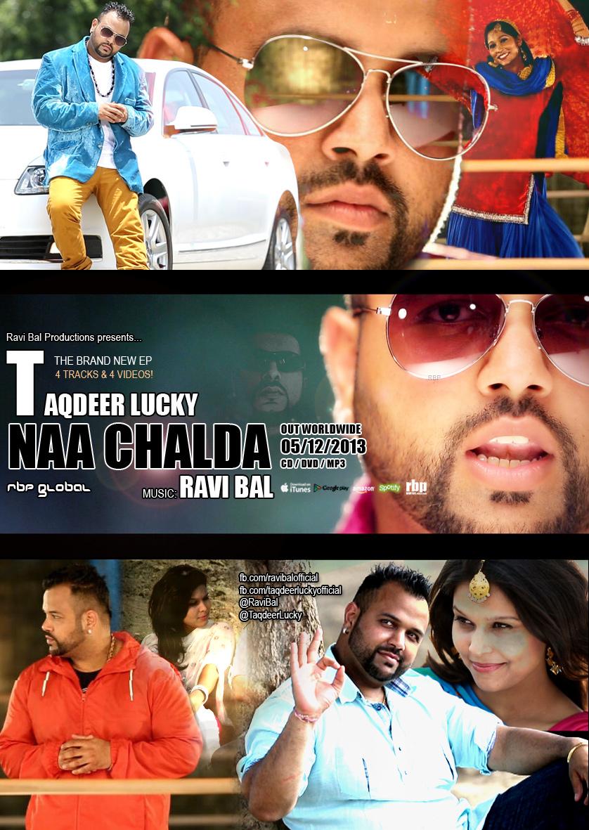 """NAA CHALDA"" Taqdeer Lucky & Ravi Bal. OUT 05/12/13"