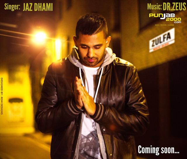 Jaz Dhami - Zulfa