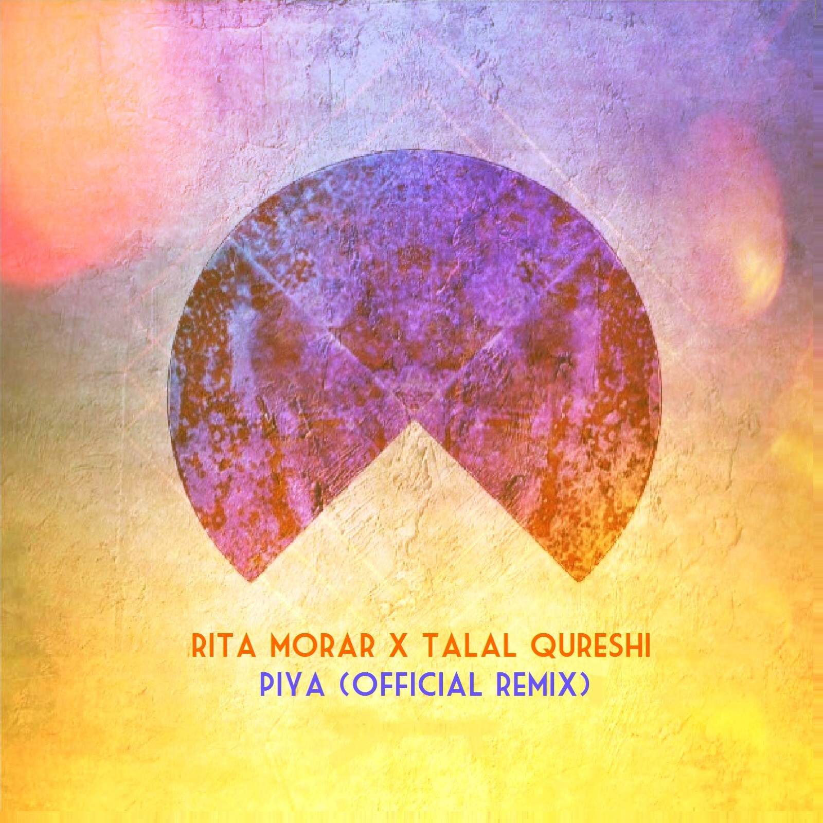 Rita Morar x Talal Qureshi - Piya Official Remix Art