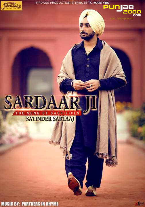 Sardaar JI (Full video) - Satinder Sartaaj Feat. Partners In Rhyme