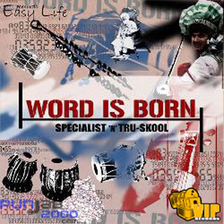 Word-Is-Born---Specalist-&-Tru-Skool
