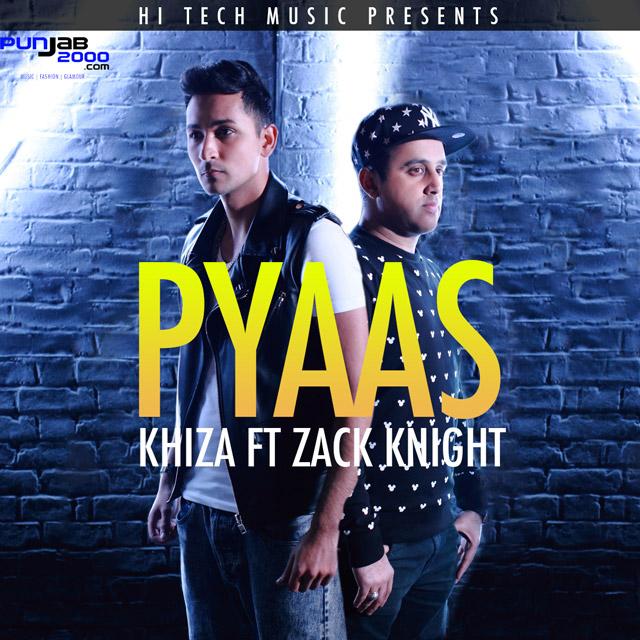 Khiza-Zack-Night-Pyaas