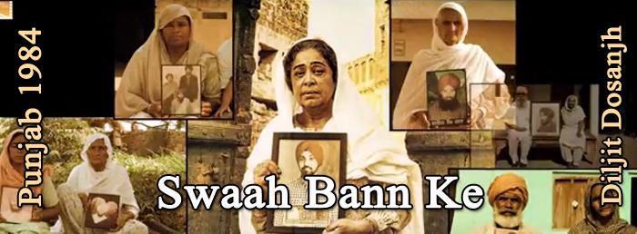Swaah Bann Ke from Punjab 1984