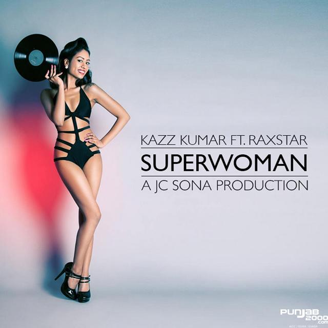 Kazz_Kumar-SUPERWOMAN