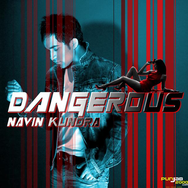 Dangerous---Navin-Kundra-Cover-(2)
