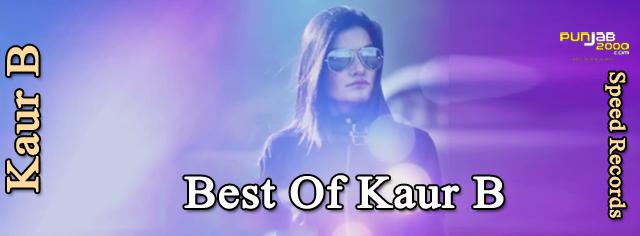 Best Of Kaur B_S