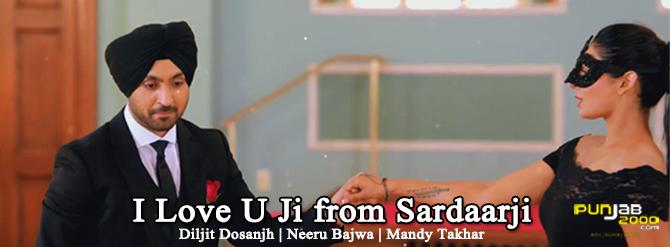 I Love U Ji Sardaarji