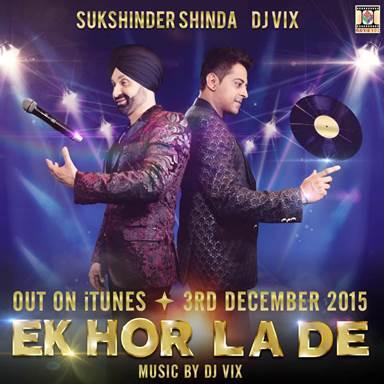 Sukshinder Shinda & Dj Vix