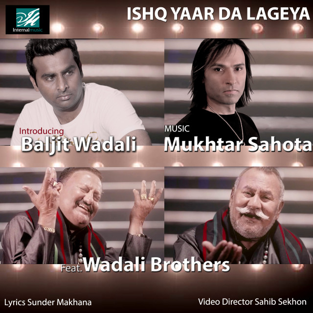 Mukhtar Sahota & Wadali Brothers
