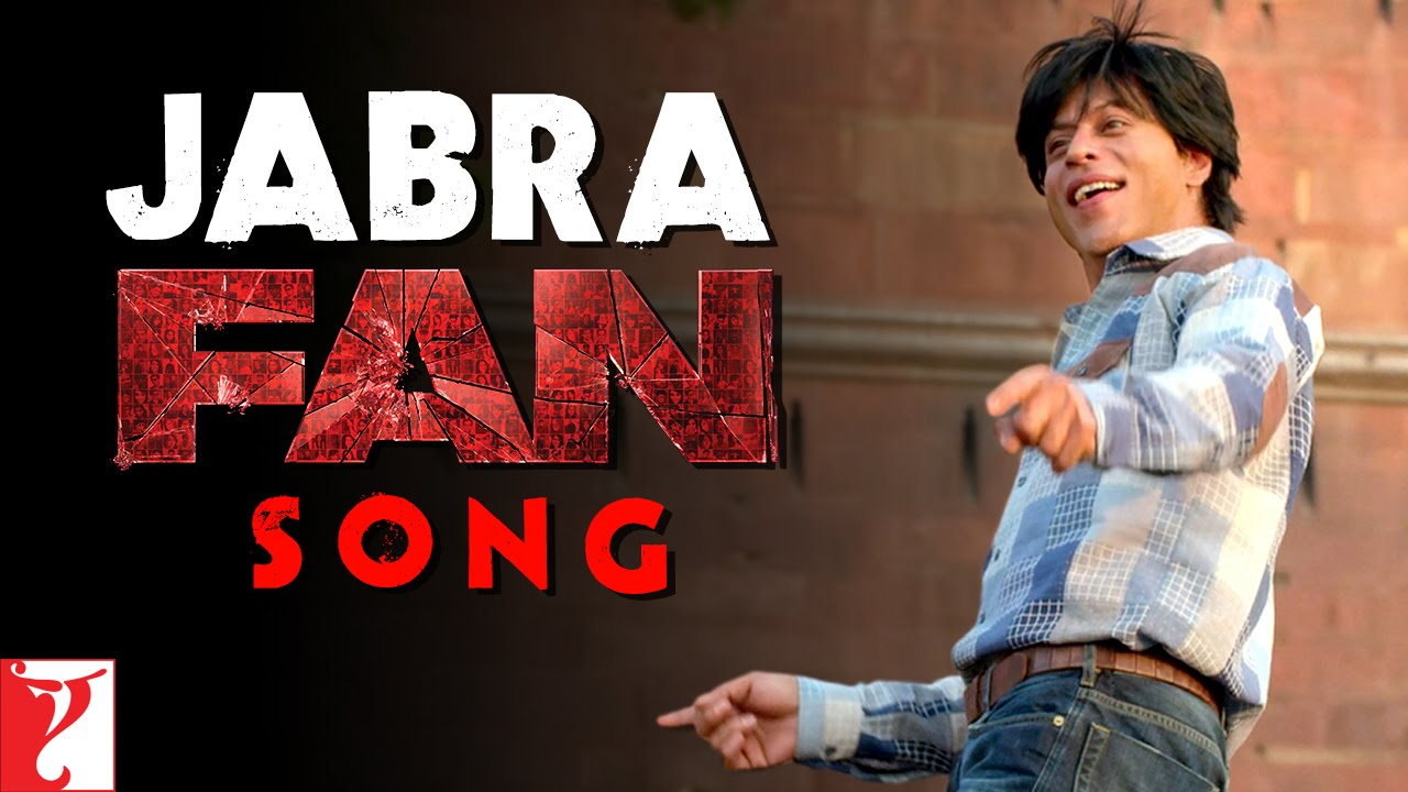 Jabra Fan Song - Shah Rukh Khan