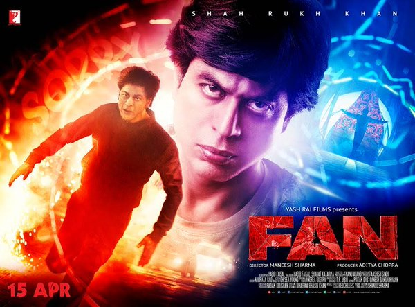 FAN POSTER - STARRING SHAH RUKH KHAN