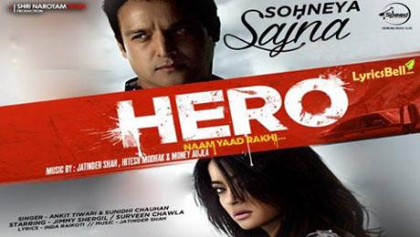 sohneya-sajna-hero-naam-yaad-rakhi