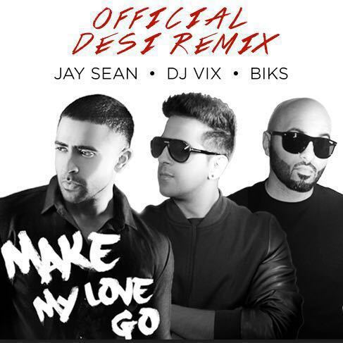 Jay Sean, DJ Vix & Biks