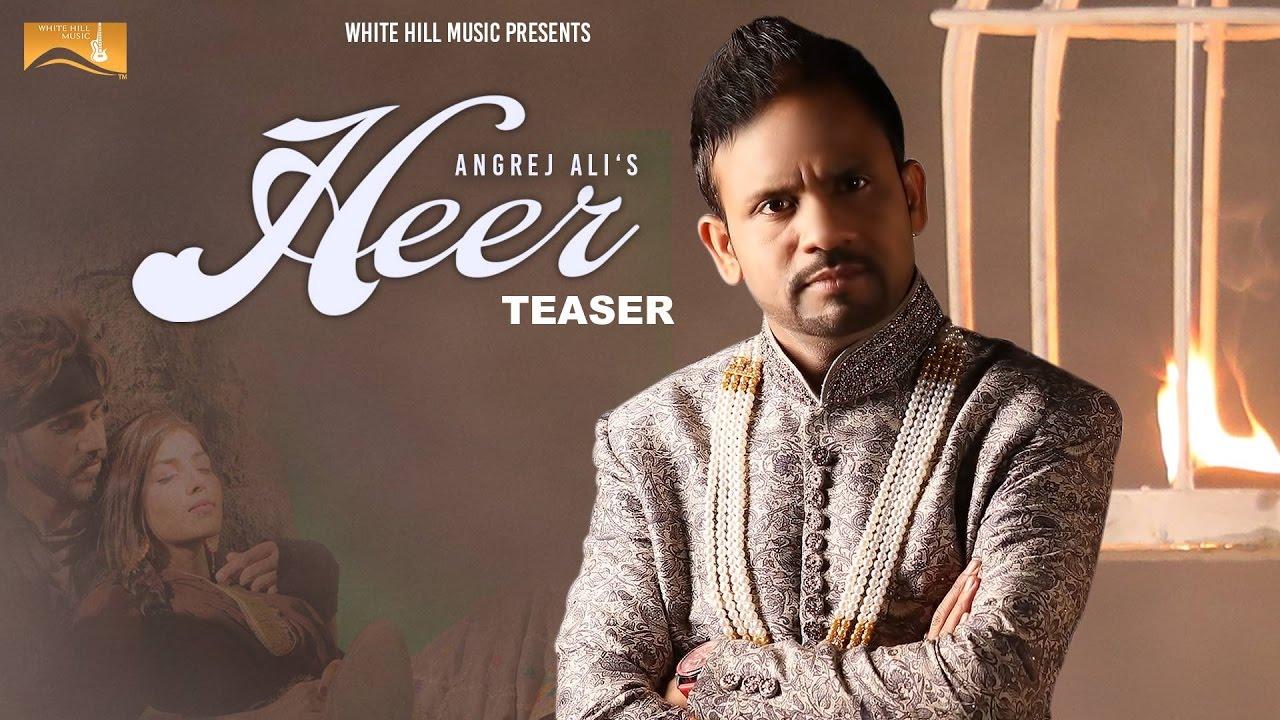 Heer ( Teaser) | Angrej Ali