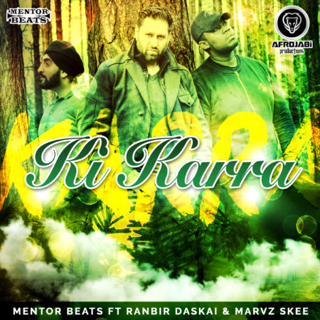 Ki Kara - Mentor Beats - Ranbir Daskai - Single Cover
