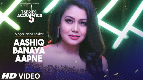 Aashiq Banaya Aapne Video Song I T Series Acoustics Neha Kakkar