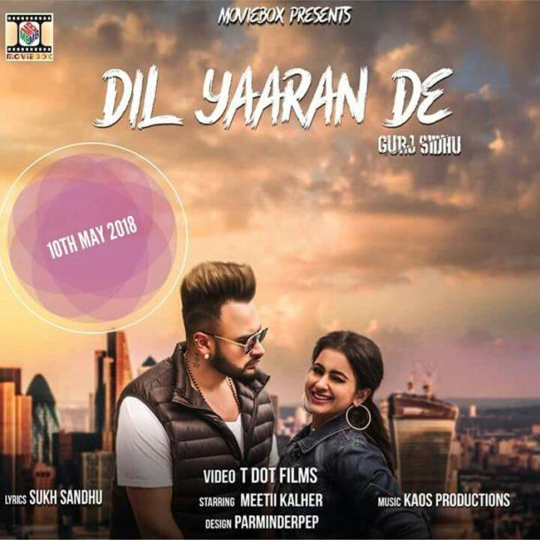 Gurj Sidhu - Dil Yaaran De