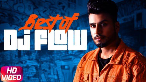 Best Of Dj Flow | Jazzy B | Amrit Maan | Mankirt Aulakh | Latest