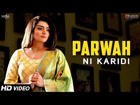 Parwah Ni Karidi (Full Video) - Rupinder Handa   Dance Song
