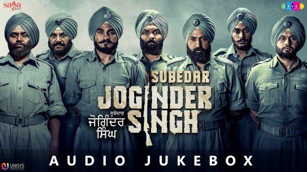 Subedar Joginder Singh Full Movie Songs Jukebox Audio New