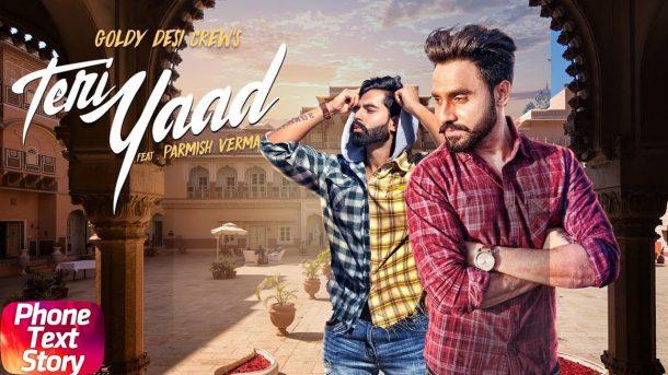 Teri Yaad   Phone Text Story   Goldy Desi Crew Feat Parmish Verma