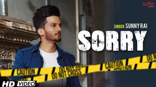 Sorry (Full Video) – Sunny Rai | Desi Crew | Youngistan | Latest Punjabi Songs 2018 | Saga Music