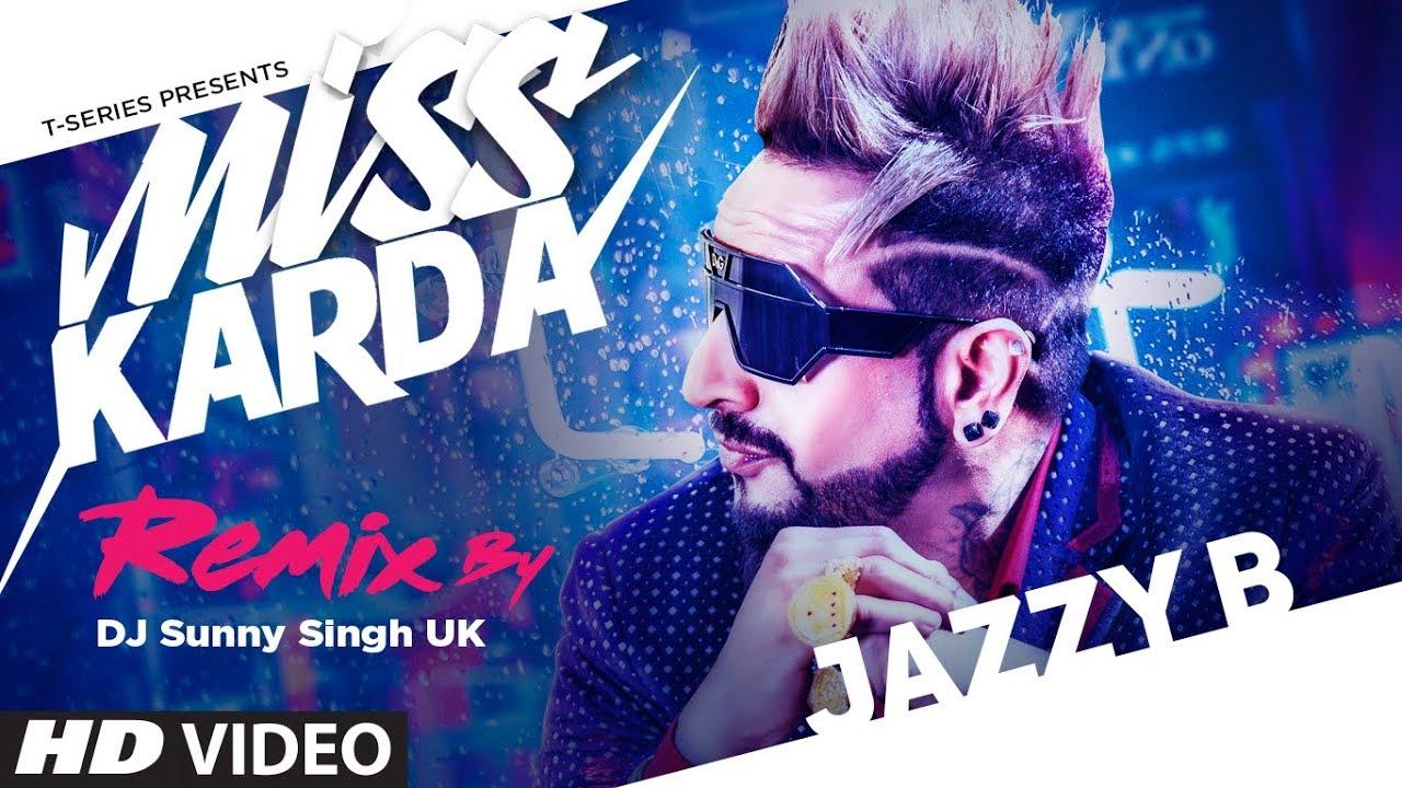 Miss Karda - Remix | Jazzy B | DJ Sunny Singh UK | Kuwar Virk