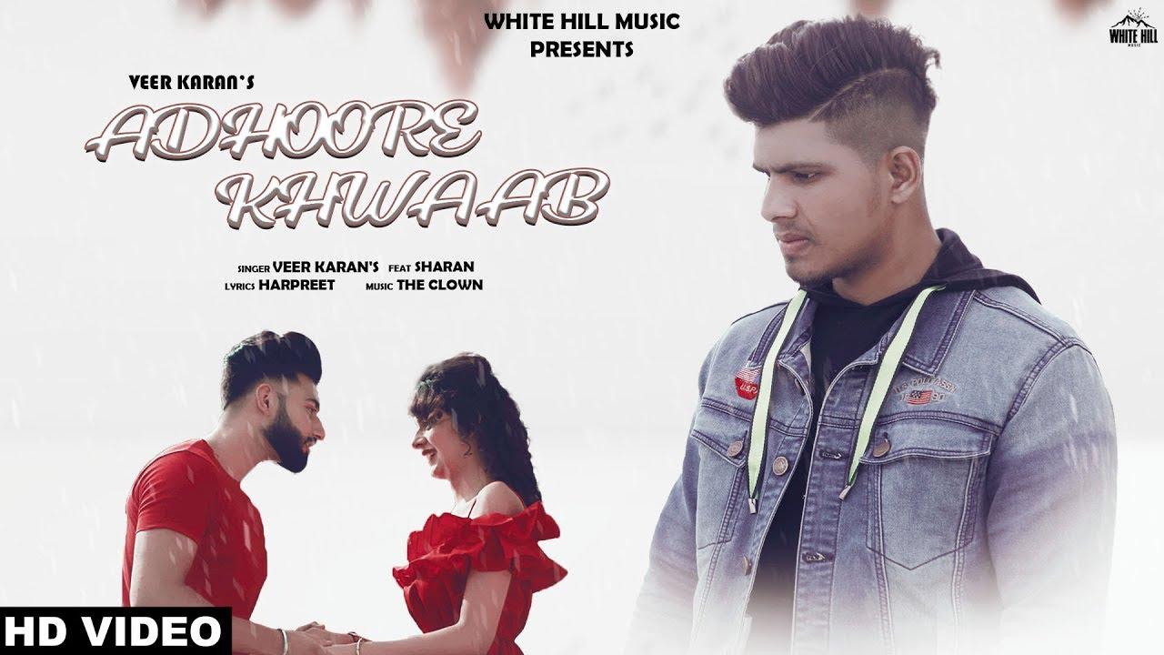 Adhoore Khwaab (Official Song) Veer Karan | New Punjabi Song