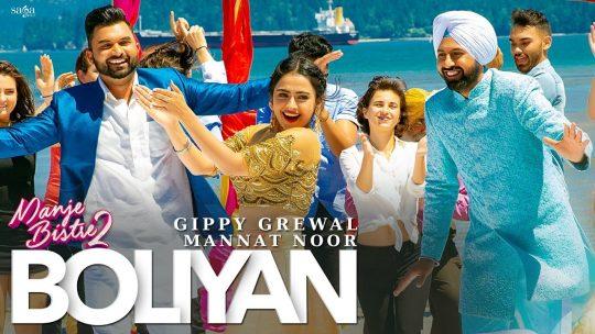 Boliyan - Gippy Grewal | Mannat Noor | Simi Chahal | Manje Bistre 2