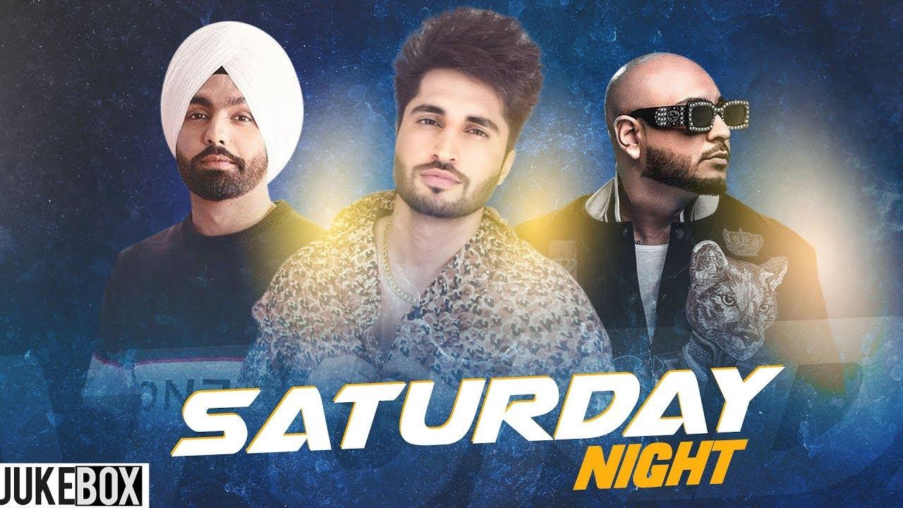 Saturday Night (Video Jukebox) | B Praak | Ammy Virk | The Doorbeen