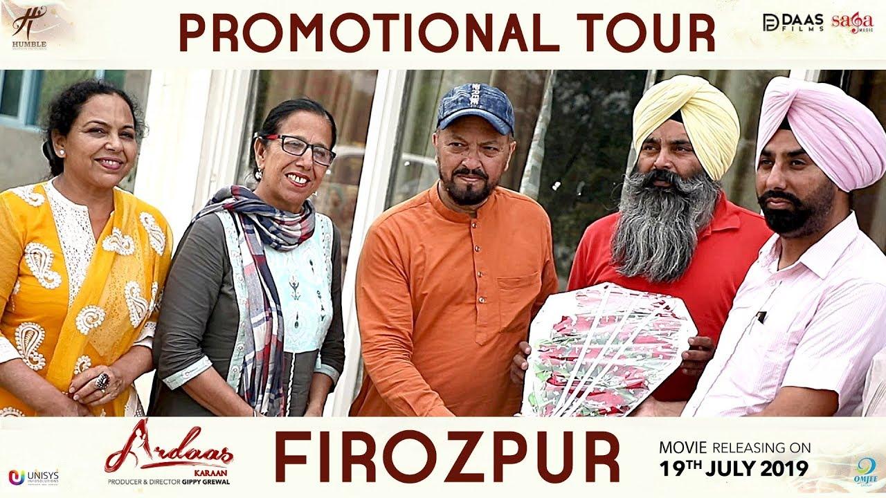 Ardaas Karaan - Promotional Tour Firozpur | New Punjabi