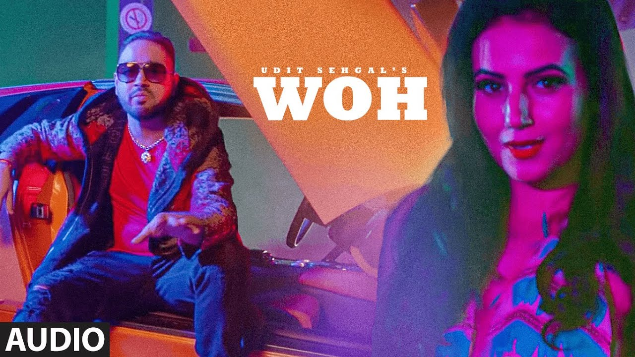WOH (Audio Song Udit Sehgal, RobC , DJ Shadow Dubai