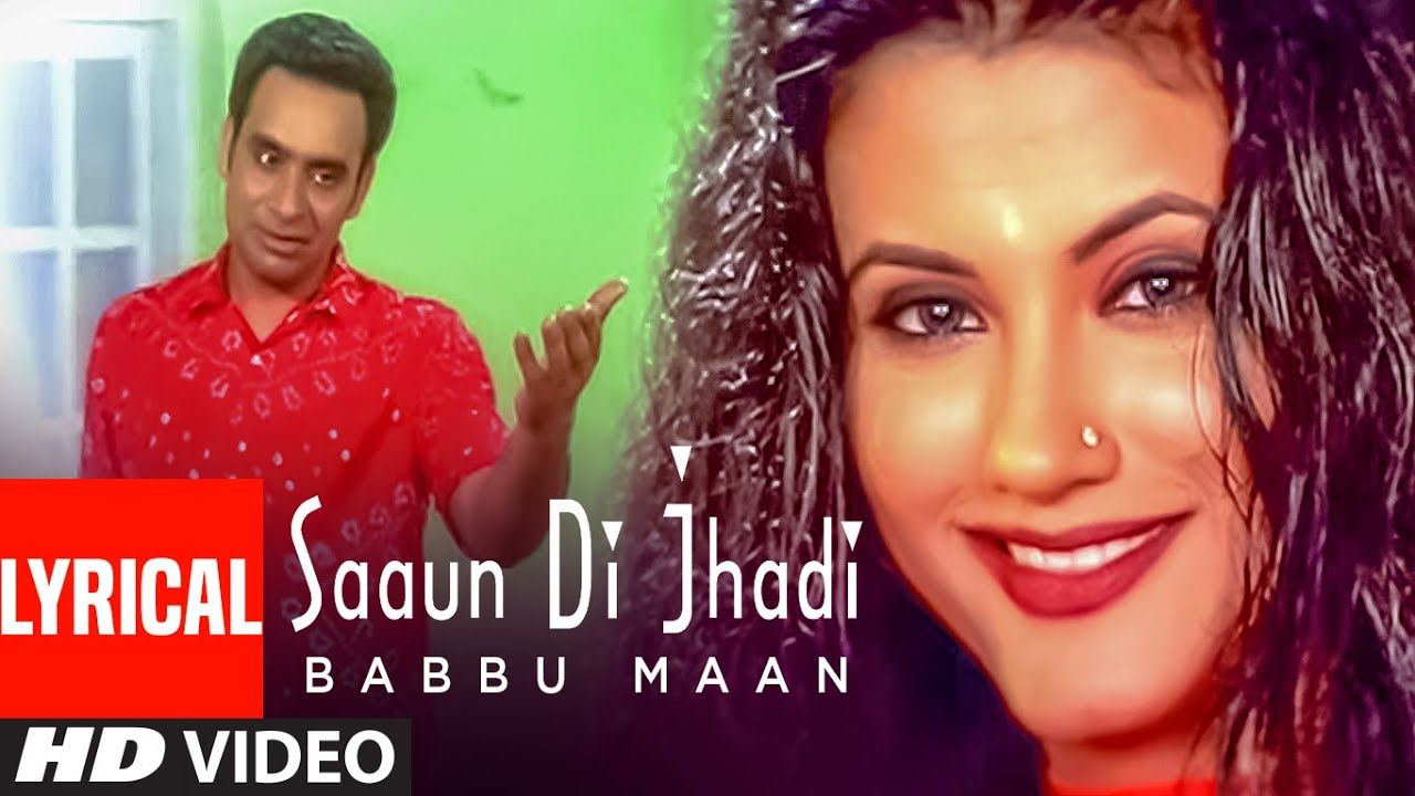 Babbu Maan : Saun Di Jhadi Full Video Lyrical Song | Saun Di