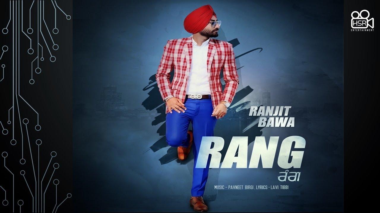 Ranjit Bawa Full Song Rang Latest Punjabi Songs 2020 New Punjabi Songs 2020 Punjab2000 Compunjab2000 Com