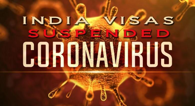 INDIA VISAS SUSPENDED
