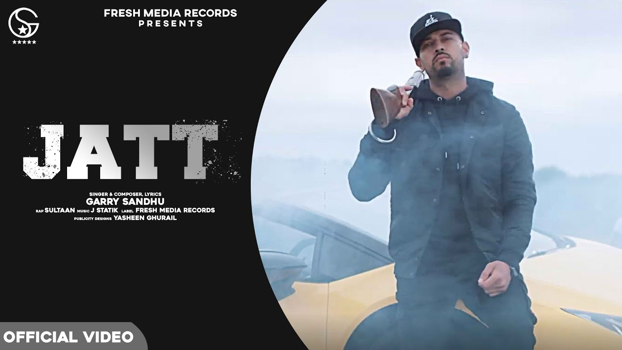 Jatt | Garry Sandhu ft. Sultaan