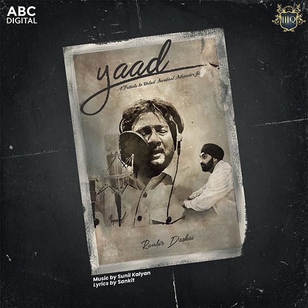 Yaad (A Tribute to Ustad Sardool Sikander Ji)